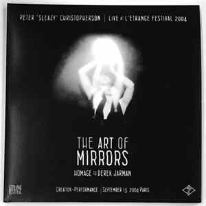 Peter Christopherson - Live At L' Etrange Festival 2004 - The Art Of Mirrors (Homage To Derek Jarman) album