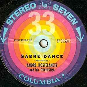 Andre Kostelanetz And His Orchestra - Sabre Dance album