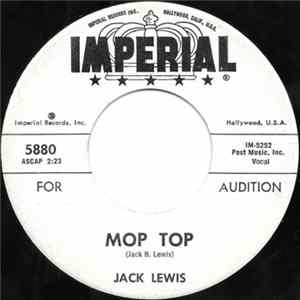Jack Lewis - Mop Top / Bad Case Of Love album